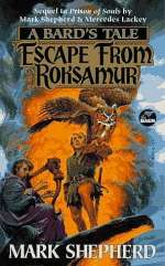 Escape From Roksamur (The Bard's Tale #7)