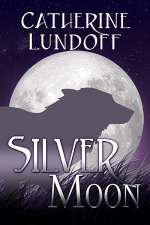 Silver Moon: A Wolves of Wolf's Point Novel