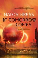 If Tomorrow Comes (Yesterday's Kin Trilogy, #2)