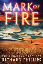 Mark of Fire (The Endarian Prophecy, #1)