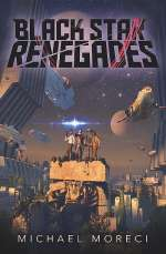 Black Star Renegades (Black Star Renegades, #1)