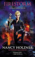 Firestorm (Deadtown, #6)