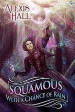 Squamous with a Chance of Rain (Prosperity, #3)
