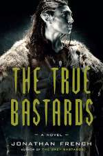 The True Bastards (The Lot Lands, #2)