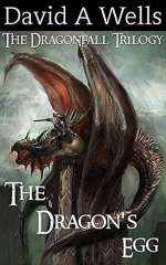 The Dragon's Egg (The Dragonfall Trilogy, #1)
