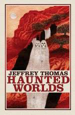 Haunted Worlds