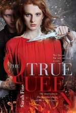 The True Queen (The Impostor Queen, #3)