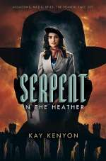 Serpent in the Heather (Dark Talents, #2)