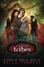 A Meet of Tribes (A Shade of Vampire, #45)