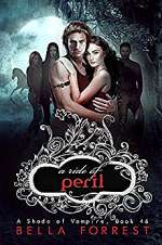 A Ride of Peril (A Shade of Vampire, #46)