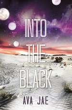 Into the Black (Beyond the Red, #2)