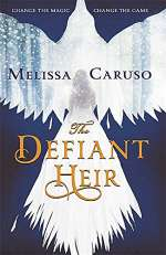 The Defiant Heir (The Swords & Fire Trilogy, #2)