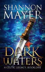 Dark Waters (A Celtic Legacy, #1)