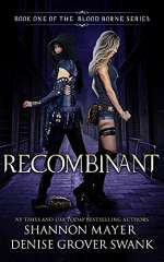 Recombinant (The Blood Borne, #1)