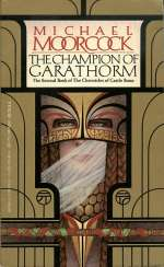 The Champion of Garathorm (Hawkmoon: The Chronicles of Castle Brass, #2)