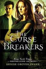 The Curse Breakers (The Curse Keepers, #2)