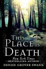 This Place is Death (The Curse Keepers Secret, #1)