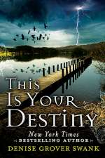 This Is Your Destiny (The Curse Keepers Secret, #3)