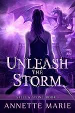 Unleash the Storm (Steel & Stone, #5)