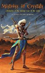 Mistress of Crystals: Chronicles of the Second War of the Gods