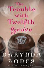 The Trouble with Twelfth Grave (Charley Davidson #12)