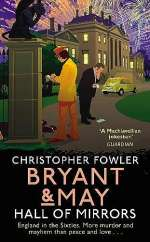 Hall of Mirrors (Bryant and May, #15)