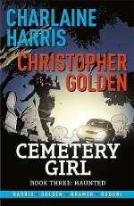 Haunted (Cemetery Girl, #3)