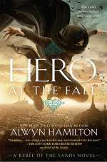 Hero at the Fall (Rebel of the Sands Trilogy, #3)