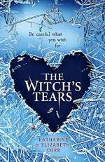 The Witch's Tears (The Witch's Kiss Trilogy, #2)