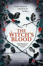 The Witch's Blood (The Witch's Kiss Trilogy, #3)