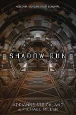 Shadow Run (Shadow Run, #1)