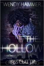 The Hollow (Cross Cutting, #2)