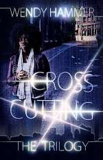 Cross Cutting: The Trilogy