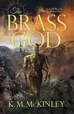 The Brass God (The Gates of the World, #3)