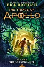 The Burning Maze (The Trials of Apollo, #3)