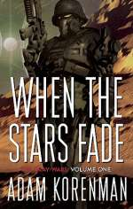 When the Stars Fade (The Gray Wars, #1)