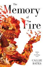 The Memory of Fire (The Waking Land Series, #2)