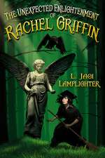 The Unexpected Enlightenment of Rachel Griffin (Rachel Griffin, #1)
