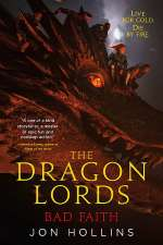 Bad Faith (The Dragon Lords, #3)