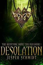 Desolation (The Keystone Bone Trilogy, #1)