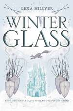 Winter Glass (Spindle Fire, #2)