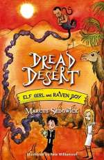 Dread Desert (Elf Girl and Raven Boy, #4)
