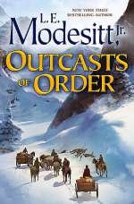 Outcasts of Order (Saga of Recluce, #20)
