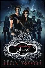 A Shield of Glass (A Shade of Vampire, #49)