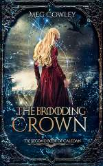 The Brooding Crown (Books of Caledan, #2)