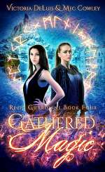 Gathered Magic (Relic Guardians, #4)