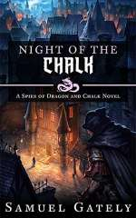 Night of the Chalk (Spies of Dragon and Chalk, #1)