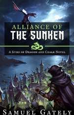 Alliance of the Sunken (Spies of Dragon and Chalk, #3)