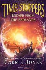 Escape from the Badlands (Time Stoppers, #3)