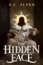 The Hidden Face (Fifth Unmasking, #1)